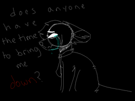 does anyone have the time to bring me down? by gerardvvay