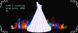 Sims 3 Soothing Prom Dress MMD DL by xXMMDStoreXx
