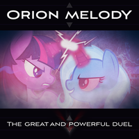 Orion Melody - The Great and Powerful Duel by AdrianImpalaMata