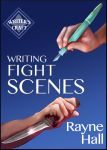 Writing Fight Scenes - Book Cover by RayneHall