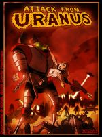ATTACK FROM URANUS by Hartman by sideshowmonkey