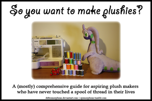 So you want to make plushies? A beginner's guide by Diffeomorphism