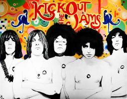 Kick Out the Jams by mikeoncley