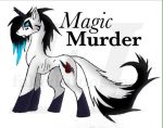 MagicMurder by fakedinnosence