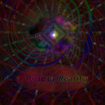 Fabric of Reality by Sigma-Airav