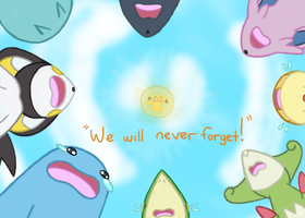 We Will Never Forget~