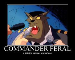 Commander Feral Is Going to Eat Your Microphone! by Kooshmeister