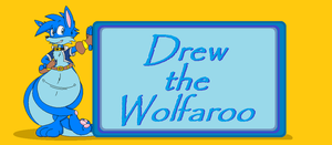 Drew Wolfaroo Box Name by dragovian15
