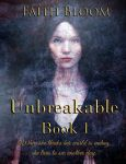 Book cover - Unbreakable by Faith Bloom by CathleenTarawhiti
