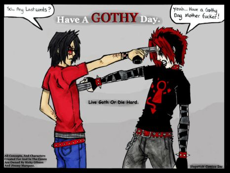 Live Goth Or Die Hard by TheMonkeyYOUWant