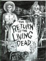 The Return Of the Living Dead by WindowtoaUniverse