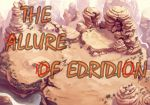 The Allure Of Edridion- Chapter 7 by ChristoMan