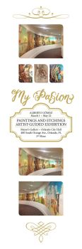 My Passion Exhibit - Digital Poster by lpedreros