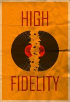 High Fidelity Vintage Poster by Mazzy12345