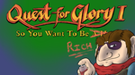 Quest for Glory - So You Want To Be A Hero by MidnightQuill