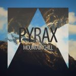 Pyrax - Mountain Chill Single Cover by itspyrax