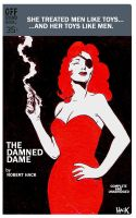 The Damned Dame by RobertHack