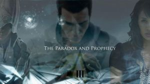 The Paradox and Prophecy: Connor-Desmond-Maya by Dahlia-Bellona