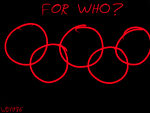 Olympics For Who? by willsamoro