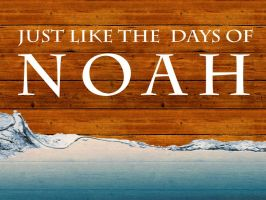 Days of Noah by eric-taylor