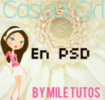 Casual Girl PSD by MileTutos