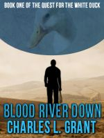Blood River Down cover by GothamGuardian