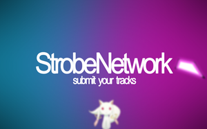 StrobeNetwork Track Submission Wallpaper by WilliamBate