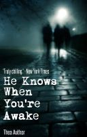 He Knows When You're Awake by devillights