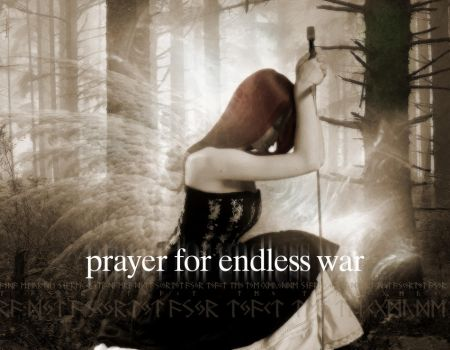 prayer for endless war by abstractsteps