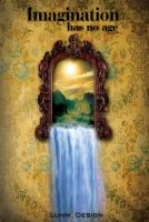 The Mirror Of Imagination by LUNNAWWW
