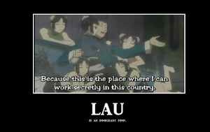 Lau - a Demotivational poster. by hikarikagayaku