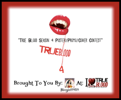 True Blood 4 Poster-Promo by Woody-Lindsey-Film