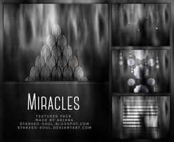 Miracles Textures Pack By Starved-soul by Starved-Soul