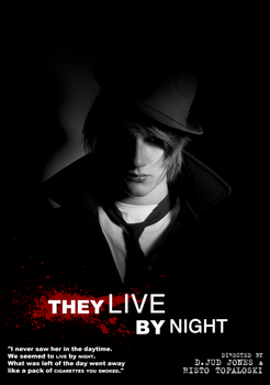 They Live By Night by BlueSnorkel