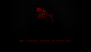 Deadpool  My common sense is tingling. by guixz
