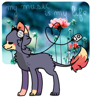 . My Music Is My Life . by Sorbaie