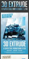 3D Extrude Promotional AD Flyer by creativeCary