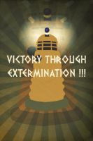 Victory Through Extermination!!! by nealienman