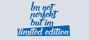 I'm Limited Edition by IndividualDesign