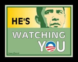 Obama is Watching by Conservatoons