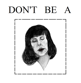 Don't be a by Calin-4