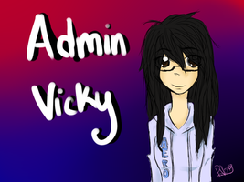 ADMIN VICKY LOL by Ask-ErikandOthers