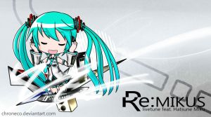 RE:MIKUS by chroneco