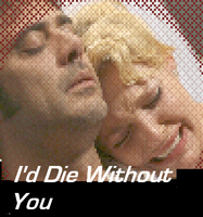I'd Die Without You by RizzotheRat1131