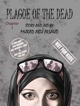 Plague Of The Dead : Chapter 1 cover by Art-lover-murad