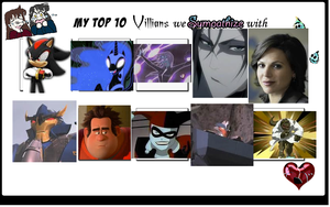 My Top 10  of Villans I sympathiz by PrettyShadowj28