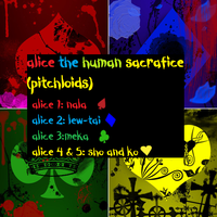 pitchloids(alice the human sacrafice) by bassie-michelle