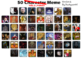 50 Villains Meme Part 6 by Duckyworth