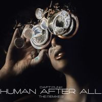 Daft Punk - Human After All by JohnACMarques