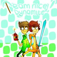 Team nice dynamite by makeupaname